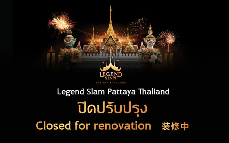 Legend Siam closed